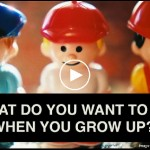 "screenshot of toy people in different jobs with question ""What do you want to be when you grow up?"" in front"