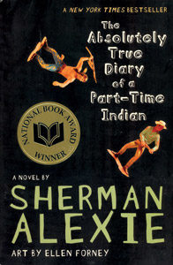 Book cover: The Absolutely True Diaryy of a Part-Time Indian