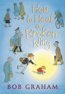 Book cover: How to Heal a Broken Wing