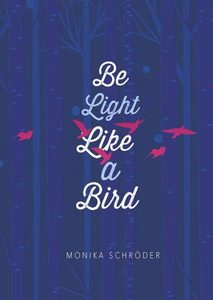 Book cover: Be Light Like a Bird