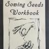 Sowing Seeds Workbook